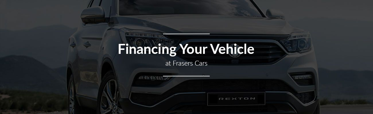 Financing your vehicle at Frasers Cars